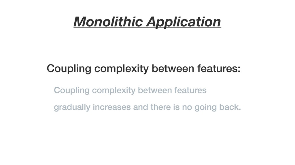 Coupling complexity between features: Monolithi...