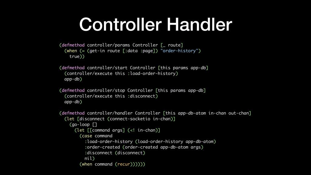 Controller Handler (defmethod controller/params...