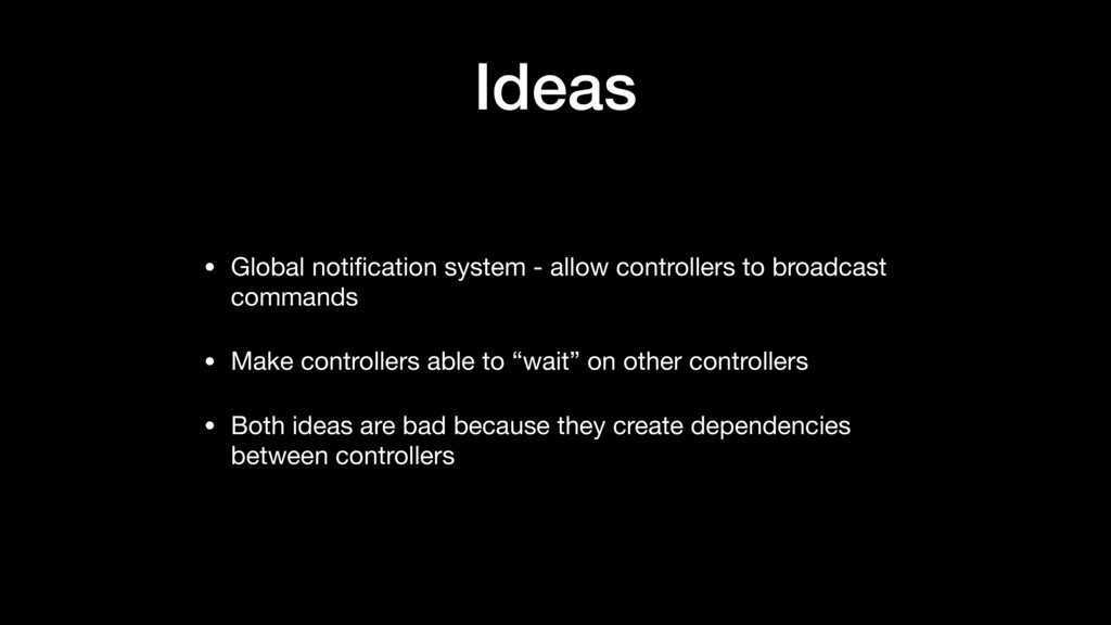 Ideas • Global notification system - allow contr...