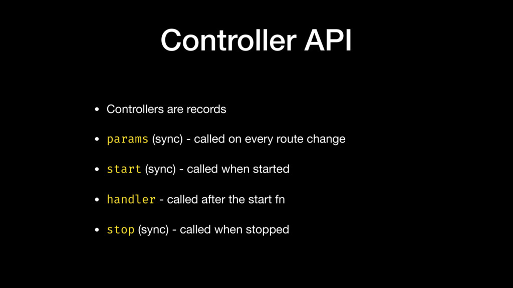 Controller API • Controllers are records  • par...