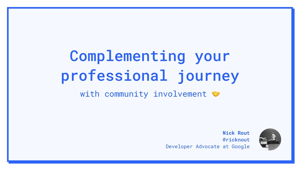 Complementing your professional journey with co...