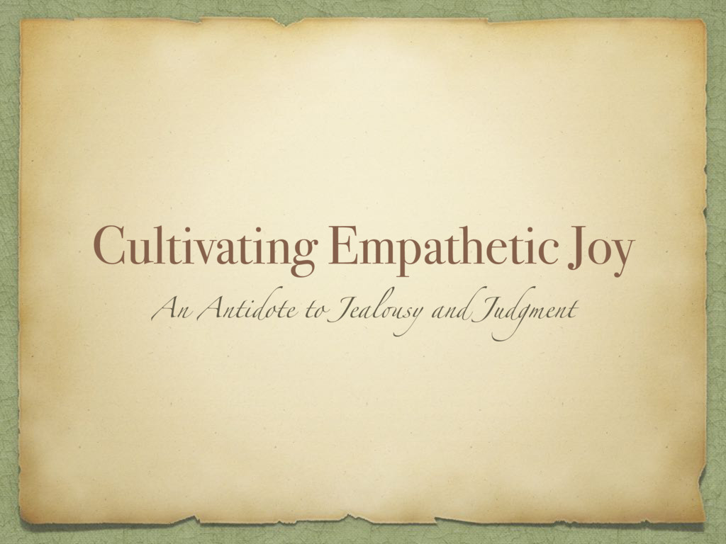 Cultivating Empathetic Joy An Antidote to Jealo...