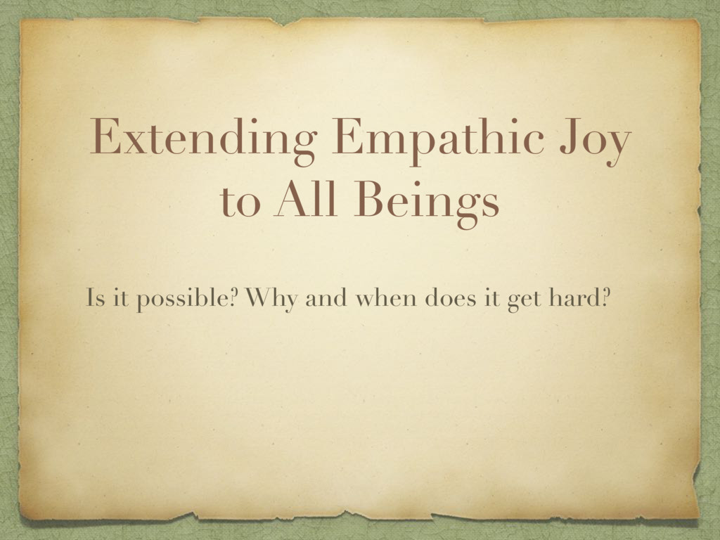 Extending Empathic Joy to All Beings Is it poss...