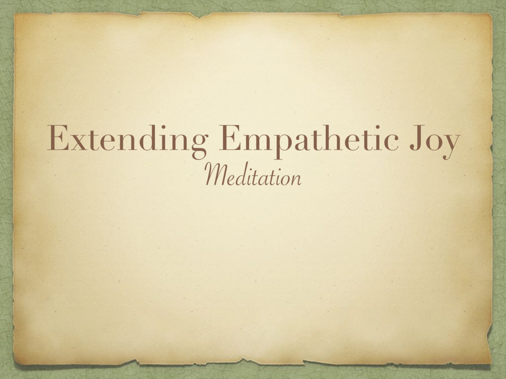 Extending Empathetic Joy Meditation