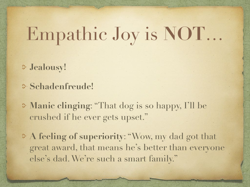 Empathic Joy is NOT… Jealousy! Schadenfreude! M...