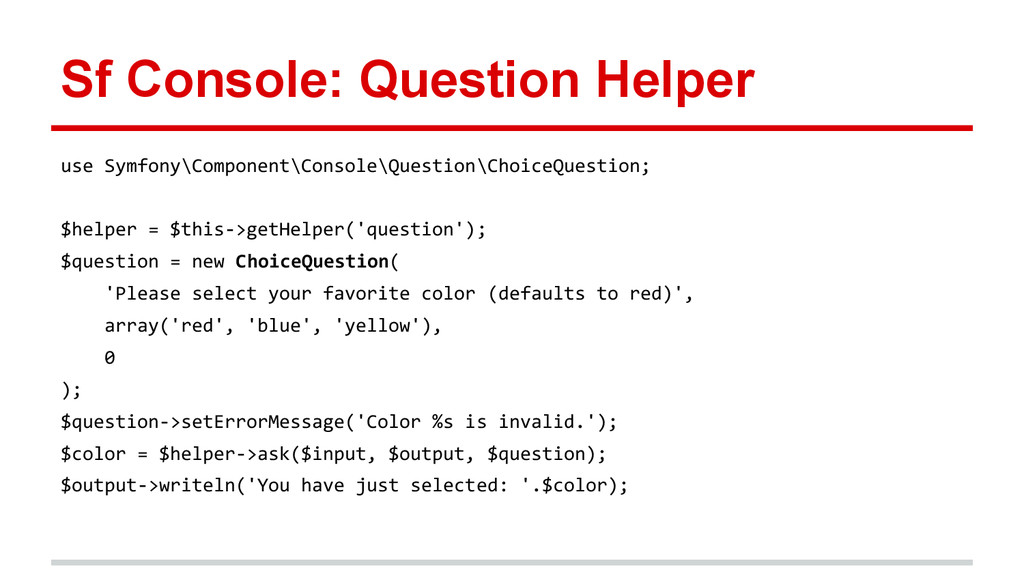 Sf Console: Question Helper use Symfony\Compone...