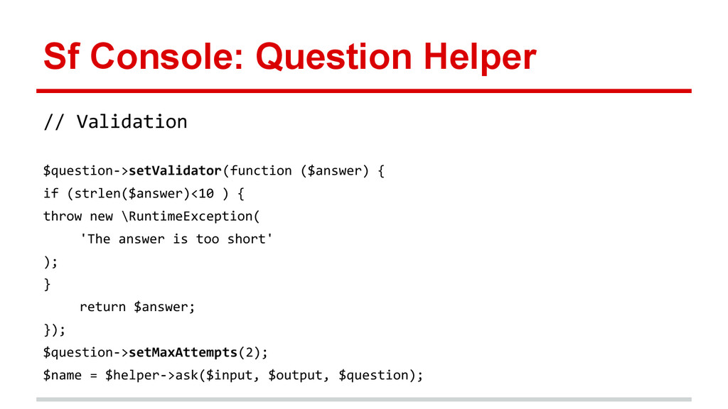 Sf Console: Question Helper // Validation $ques...