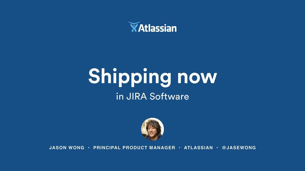 JASON WONG • PRINCIPAL PRODUCT MANAGER • ATLASS...
