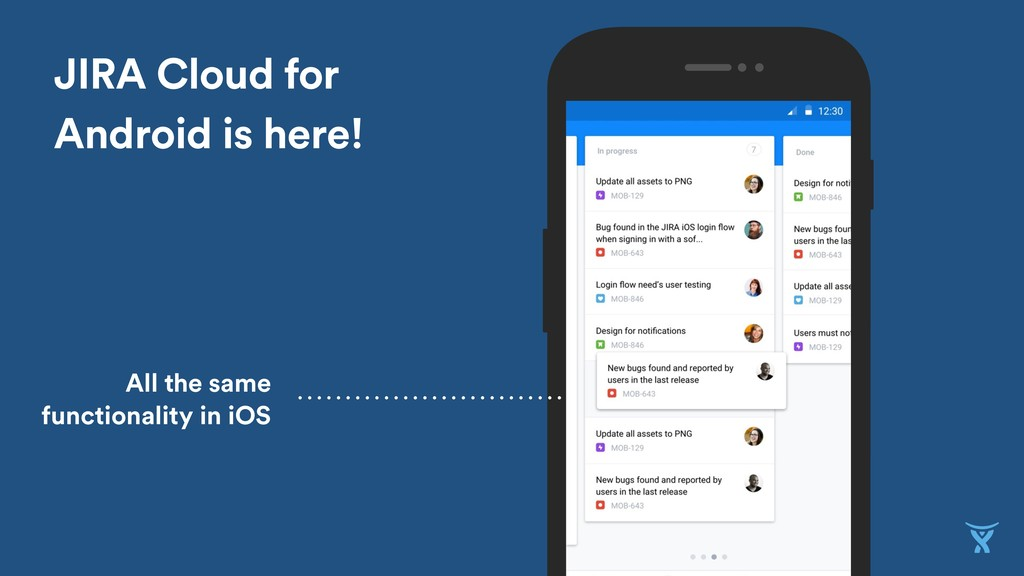 JIRA Cloud for Android is here! All the same fu...