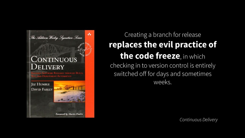 Creating a branch for release replaces the evil...