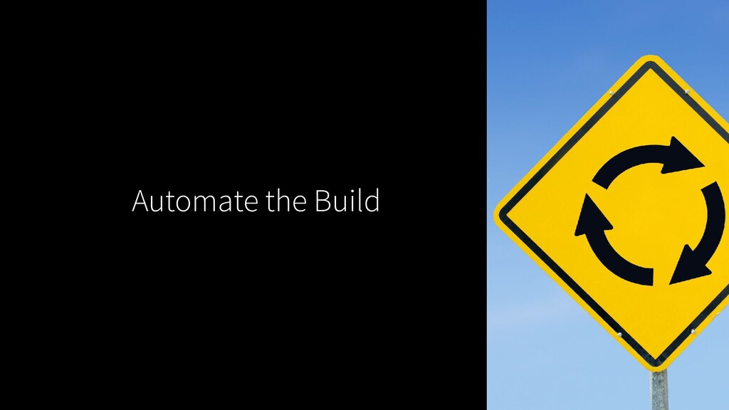 Automate the Build