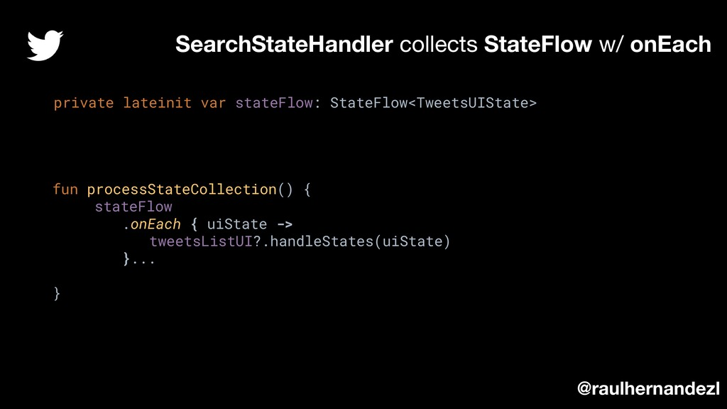 SearchStateHandler collects StateFlow w/ onEach...