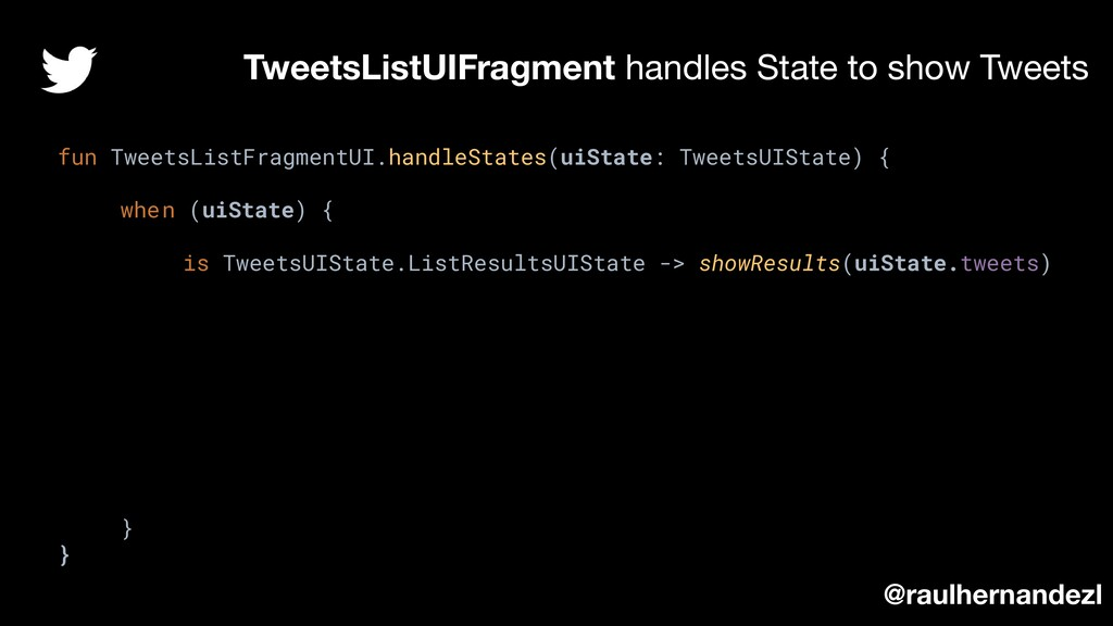 TweetsListUIFragment handles State to show Twee...