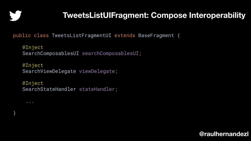 TweetsListUIFragment: Compose Interoperability ...