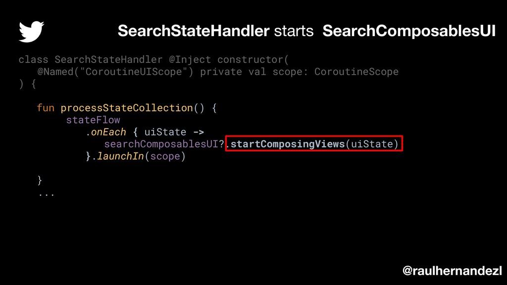 SearchStateHandler starts SearchComposablesUI c...
