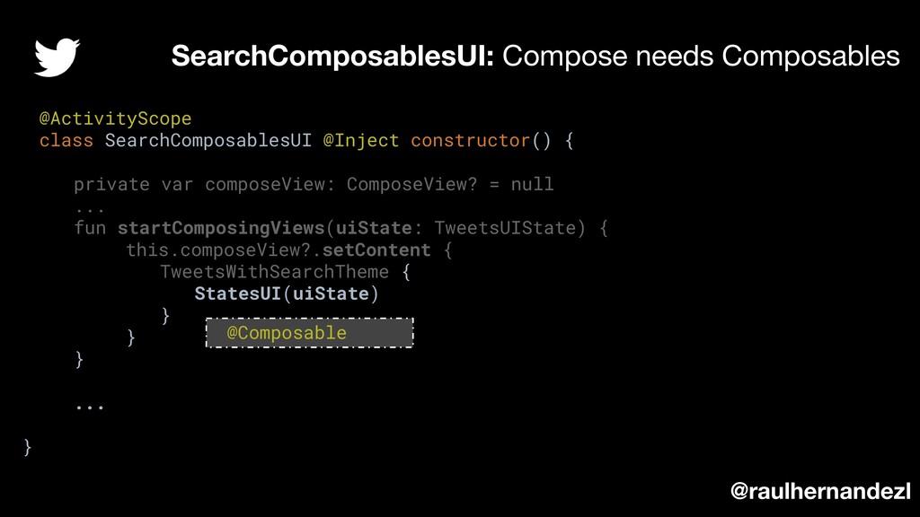 SearchComposablesUI: Compose needs Composables ...
