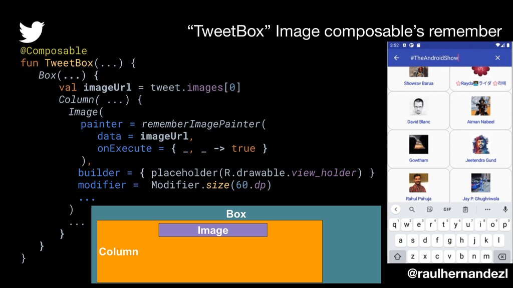 """""""TweetBox"""" Image composable's remember @Composa..."""