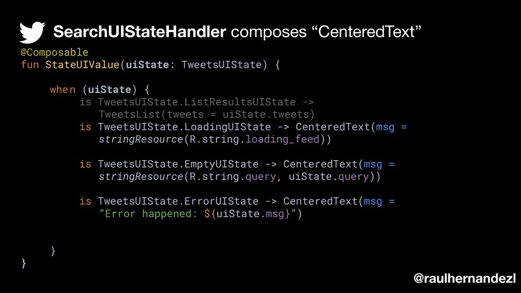 """SearchUIStateHandler composes """"CenteredText"""" @r..."""