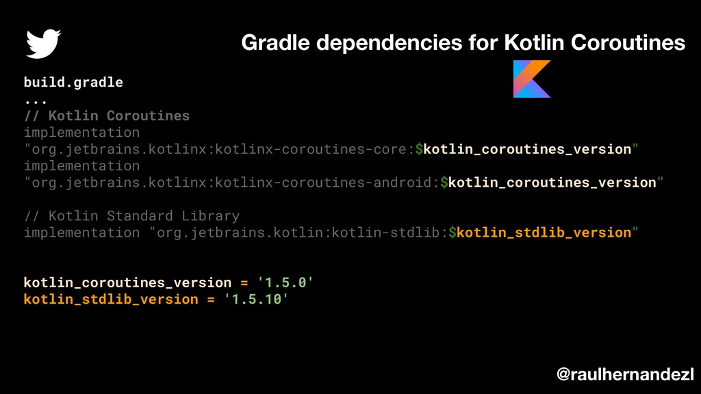 Gradle dependencies for Kotlin Coroutines @raul...