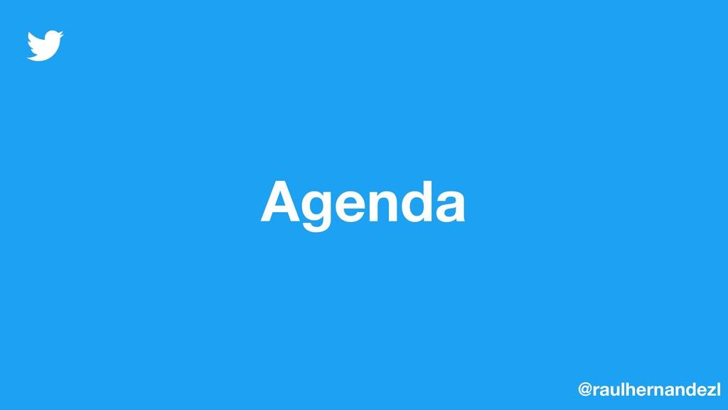 Agenda @raulhernandezl