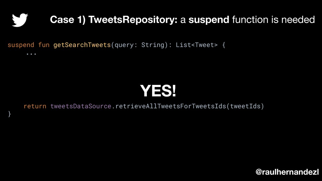 suspend fun getSearchTweets(query: String): Lis...