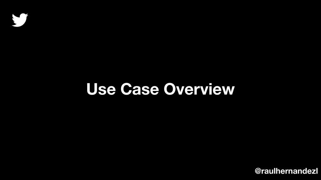 Use Case Overview @raulhernandezl