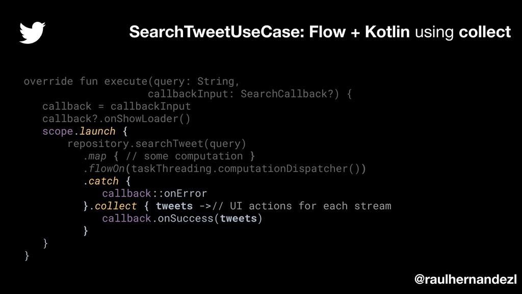override fun execute(query: String, callbackInp...