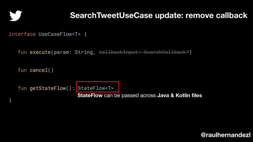 SearchTweetUseCase update: remove callback inte...