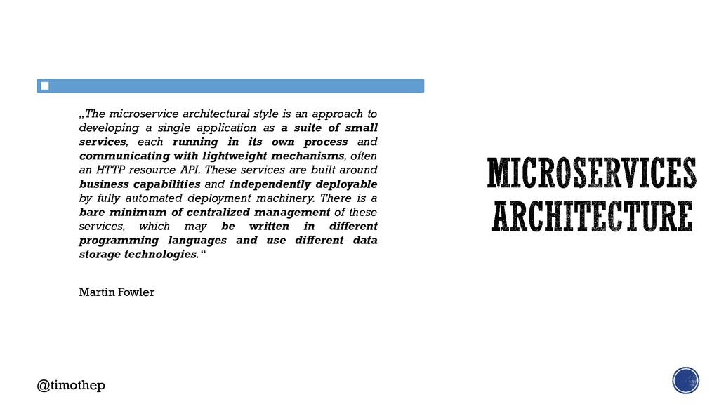 """""""The microservice architectural style is an app..."""