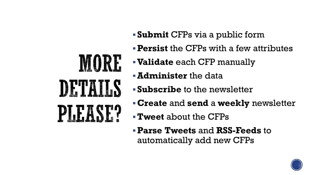 ▪Submit CFPs via a public form ▪Persist the CFP...