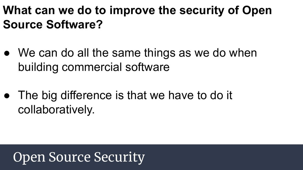 Open Source Security What can we do to improve ...