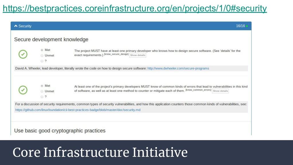 Core Infrastructure Initiative https://bestprac...