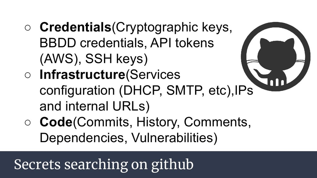Secrets searching on github ○ Credentials(Crypt...