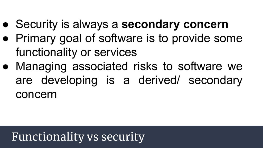 AGENDA Functionality vs security ● Security is ...