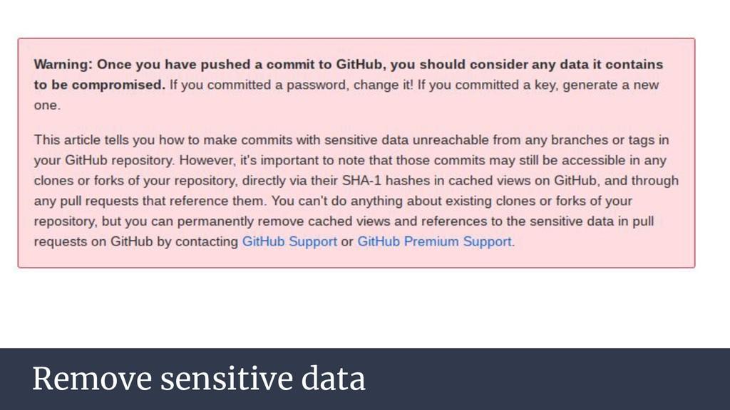 Remove sensitive data