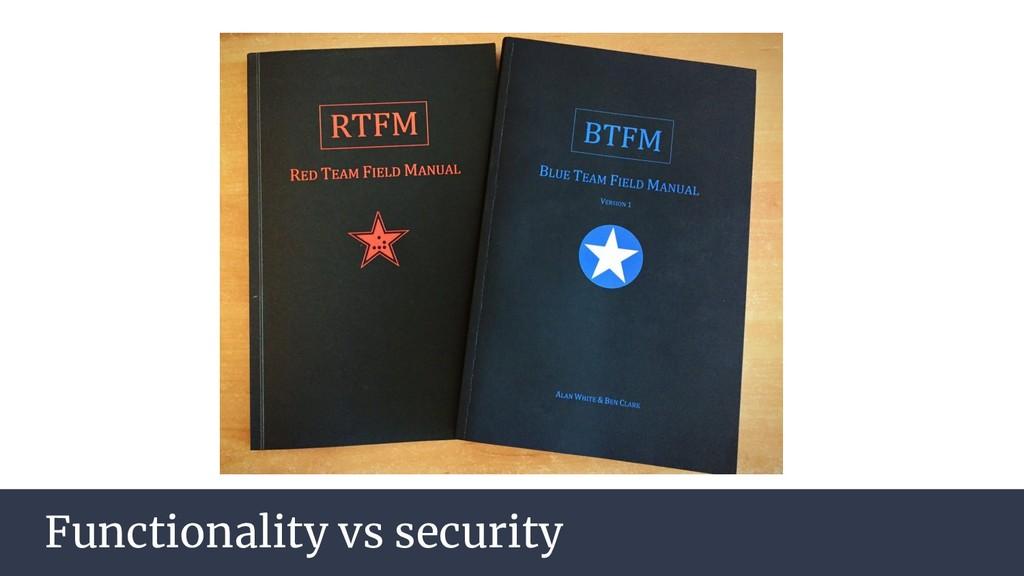 AGENDA Functionality vs security