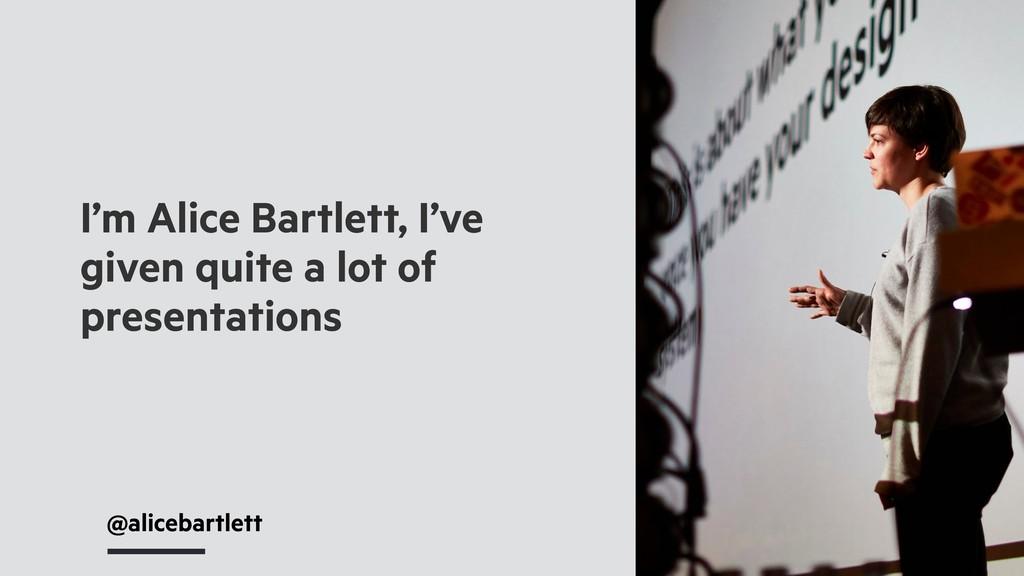 @alicebartlett I'm Alice Bartlett, I've given q...