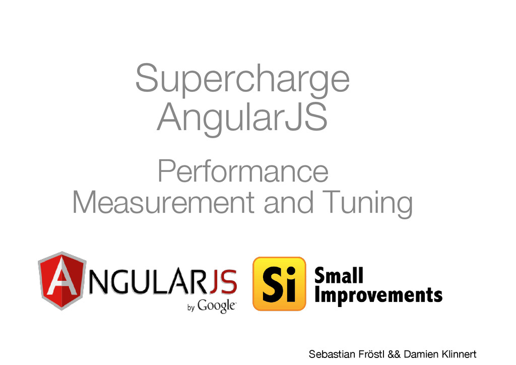 Supercharge AngularJS Performance Measurement a...