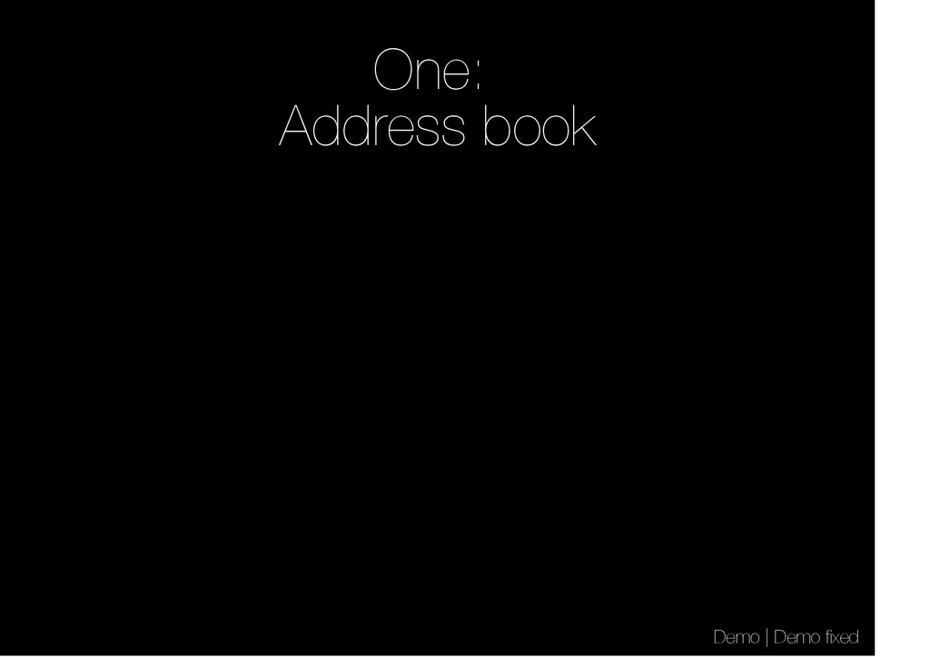 One: Address book Demo | Demo fixed