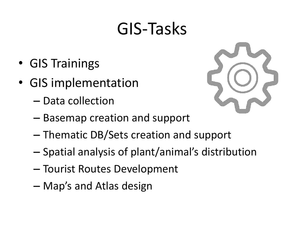 GIS-Tasks • GIS Trainings • GIS implementation ...