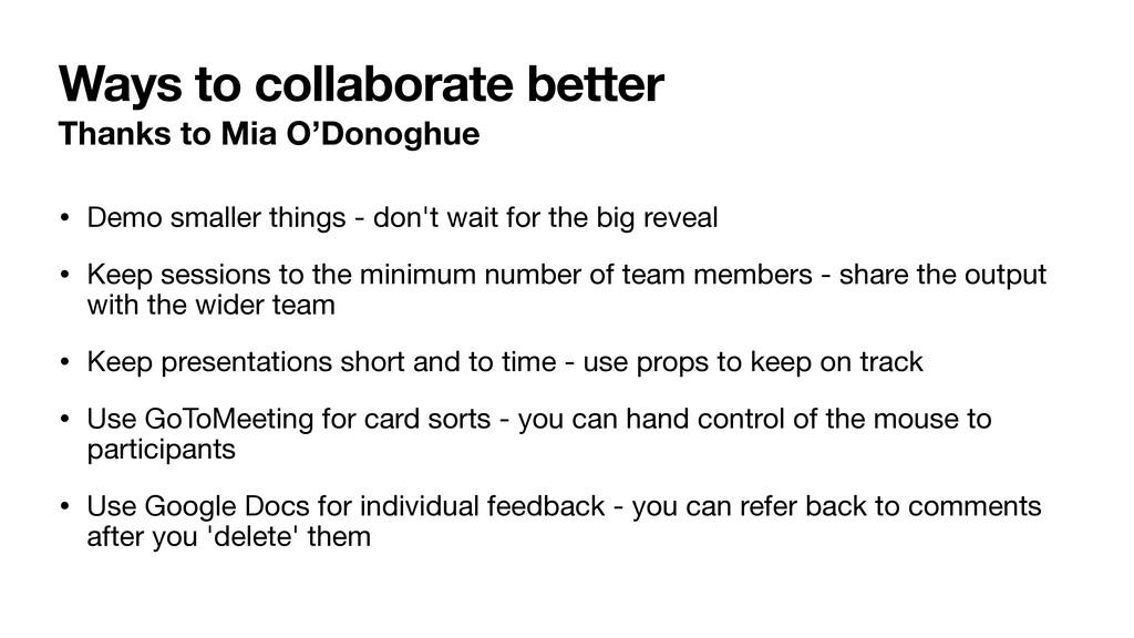 Ways to collaborate better Thanks to Mia O'Dono...