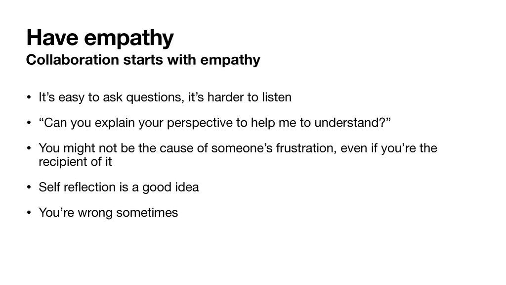 Have empathy Collaboration starts with empathy ...