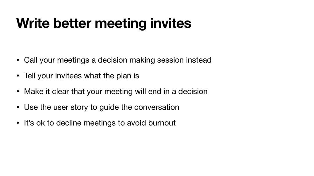 Write better meeting invites • Call your meetin...