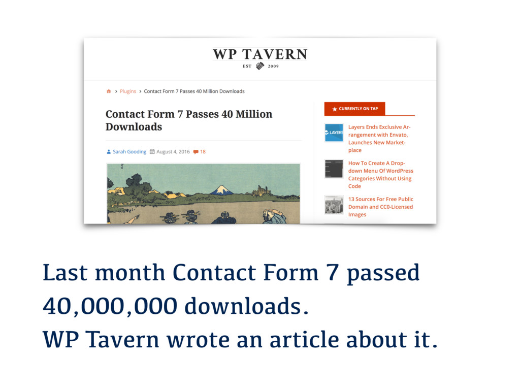 Last month Contact Form 7 passed 40,000,000 dow...