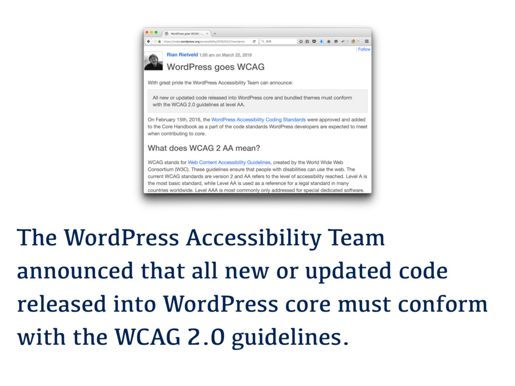 The WordPress Accessibility Team announced that...