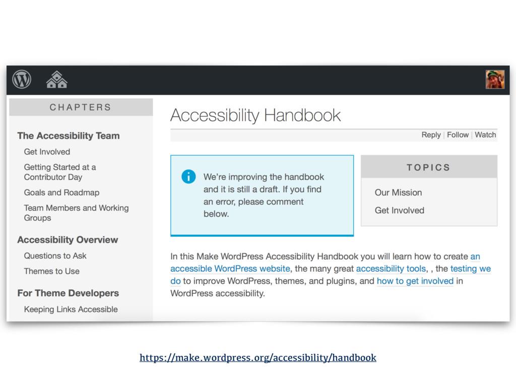 https://make.wordpress.org/accessibility/handbo...