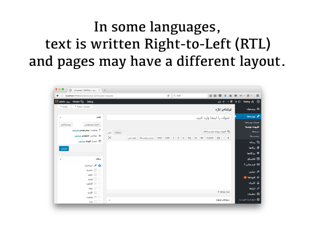In some languages, text is written Right-to-Lef...