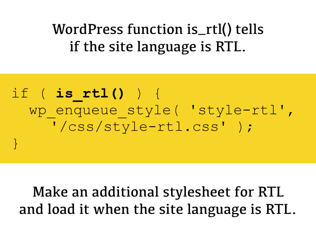 WordPress function is_rtl() tells if the site l...