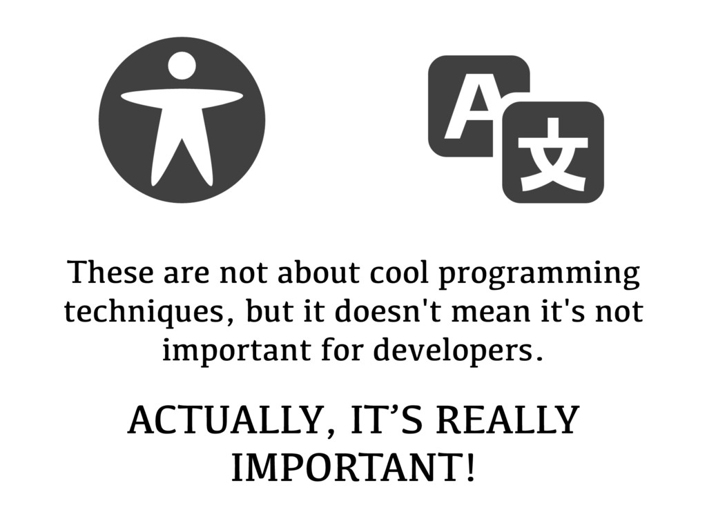 These are not about cool programming techniques...