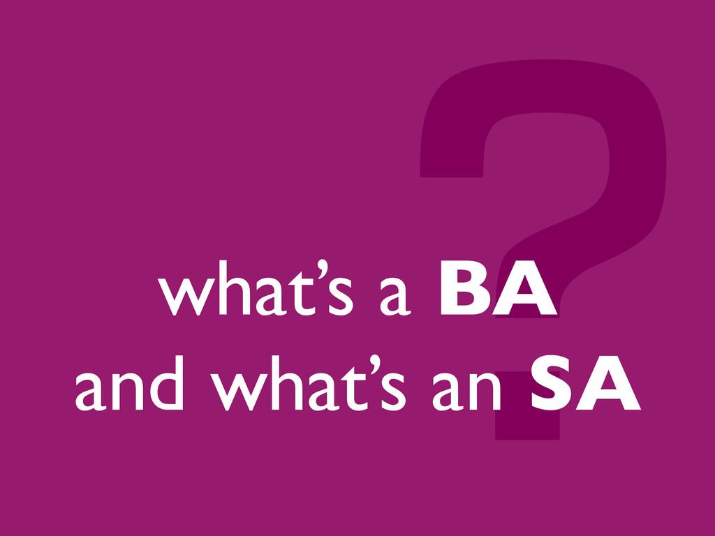 ? what's a BA